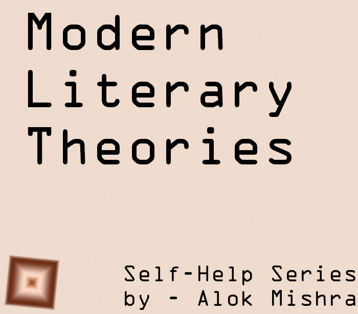 Modern Literary Theories Notes