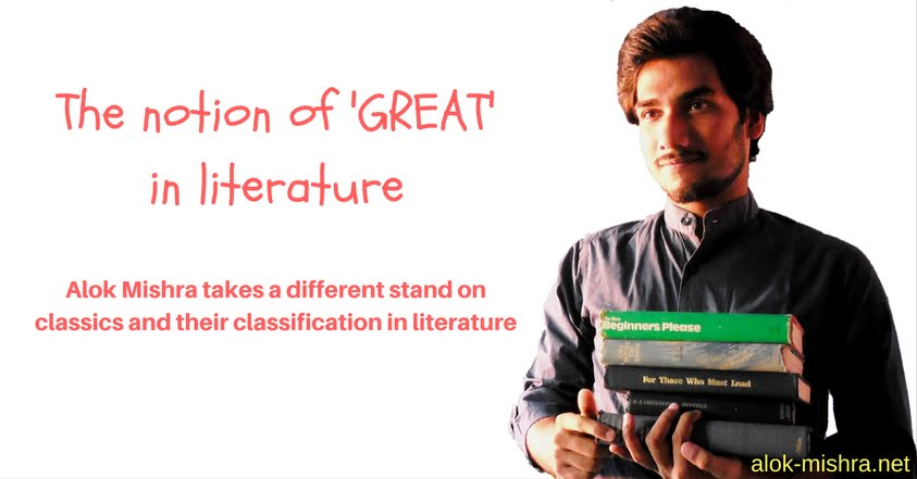 Notion of great in literature