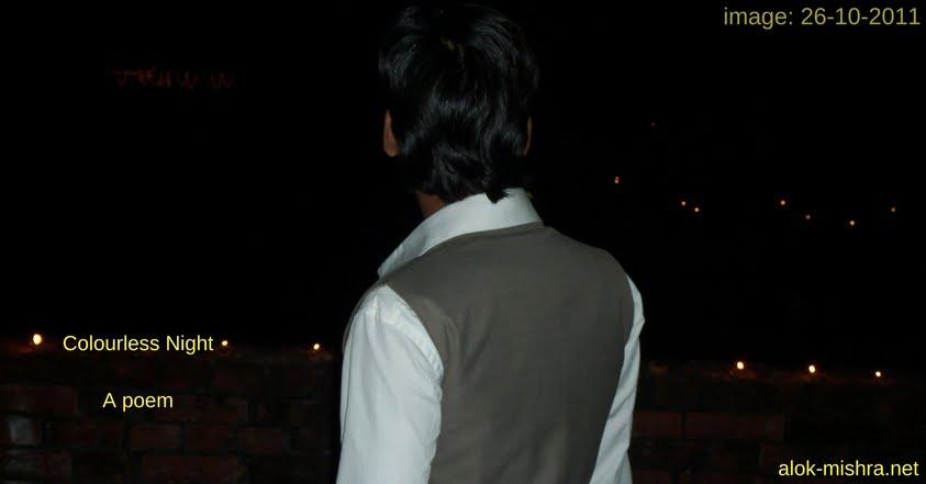 Colourless Night Poem Alok Mishra