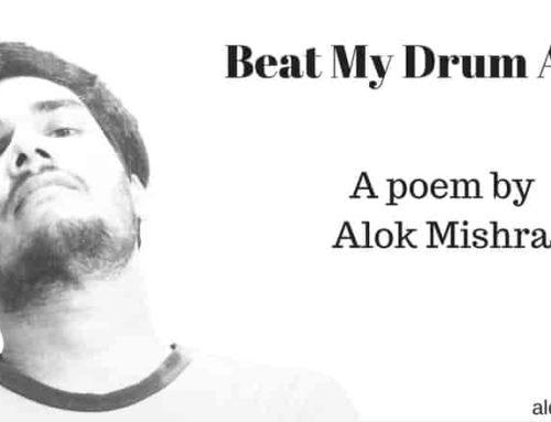 Beat My Drum Alone Poem