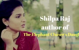 Shilpa Raj Author Elephant Chaser's Daughter