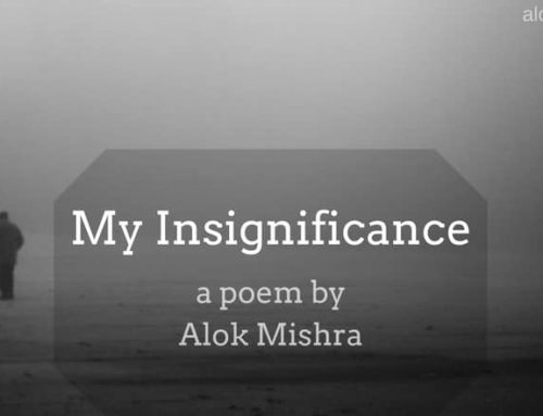 My Insignificance – a poem