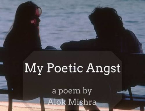 My Poetic Angst! | A Poem