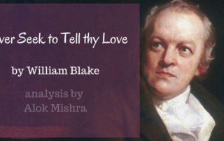 Never Seek to Tell thy Love William Blake analysis