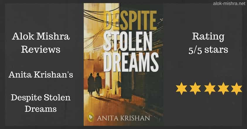 Despite Stolen Dreams Review