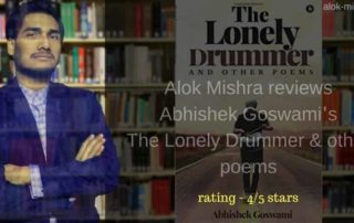 The Lonely drummer and other poems review alok