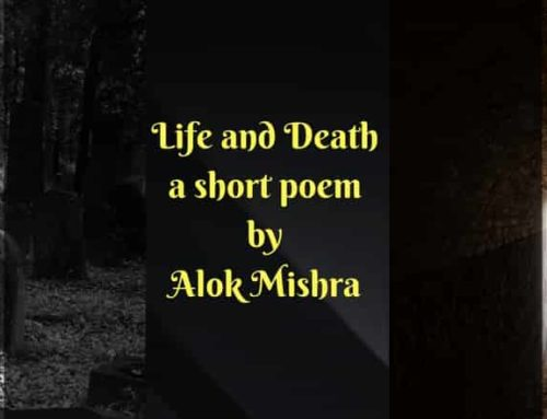 Life and Death – a short poem