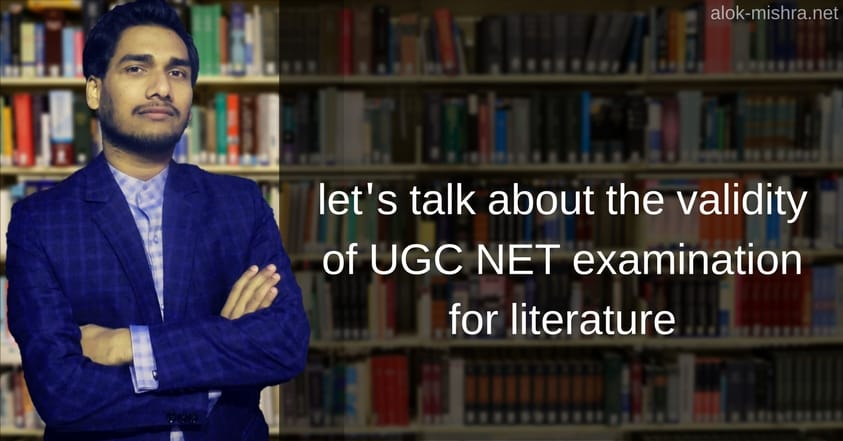 why UGC NET for English literature is absurd!