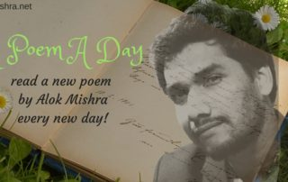 a poem a day Alok Mishra