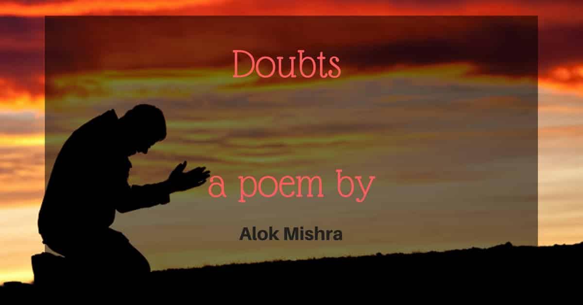 Doubts A Poem
