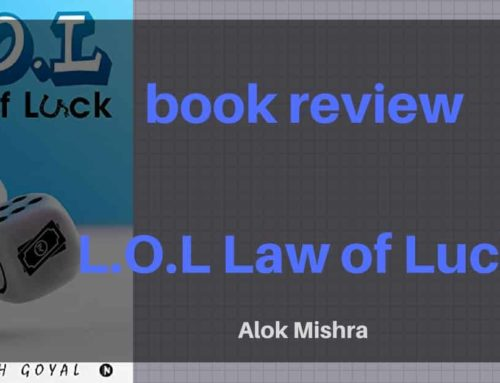 L.O.L Law of Luck – Natansh Goyal – Book Review