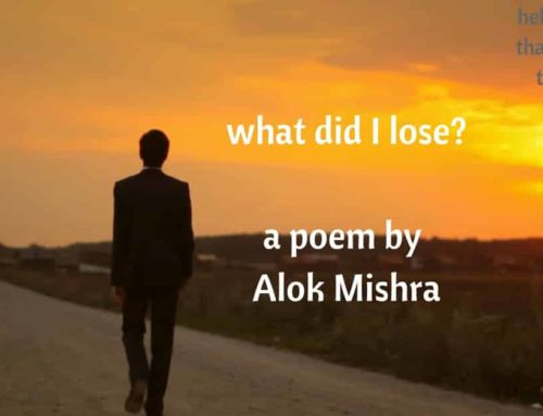 What did I lose? a poem
