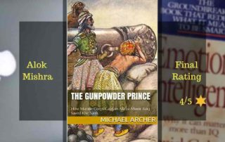 The Gunpowder Prince by Michael Archer review Alok Mishra