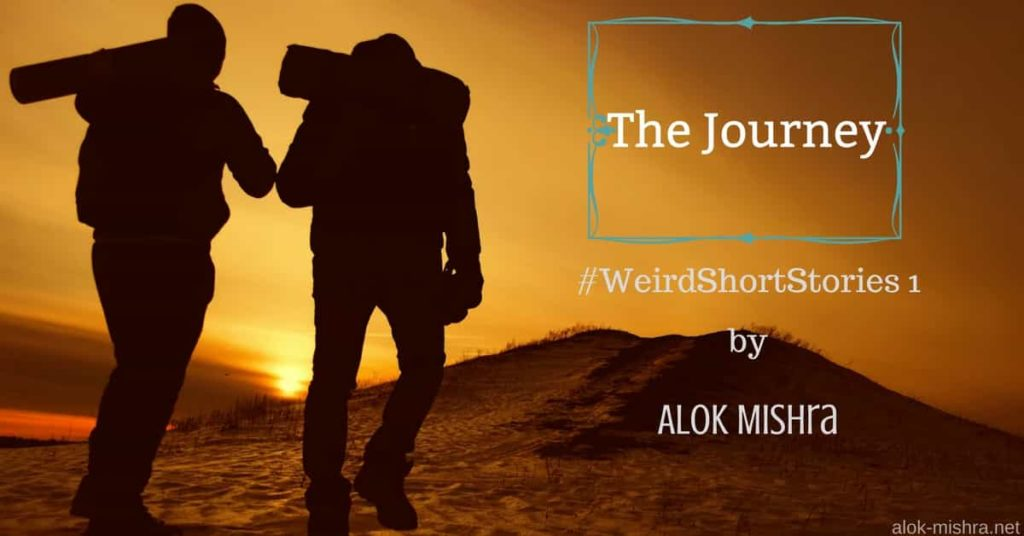The Journey Weird short stories 1 Alok Mishra