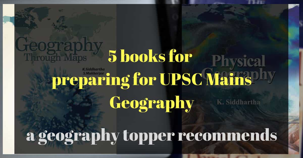 5 Books For UPSC Mains Geography