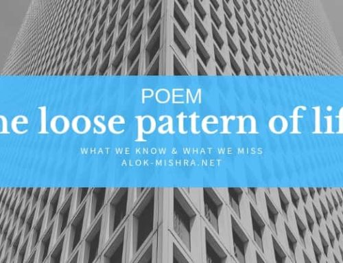 Pattern of Life… a poem
