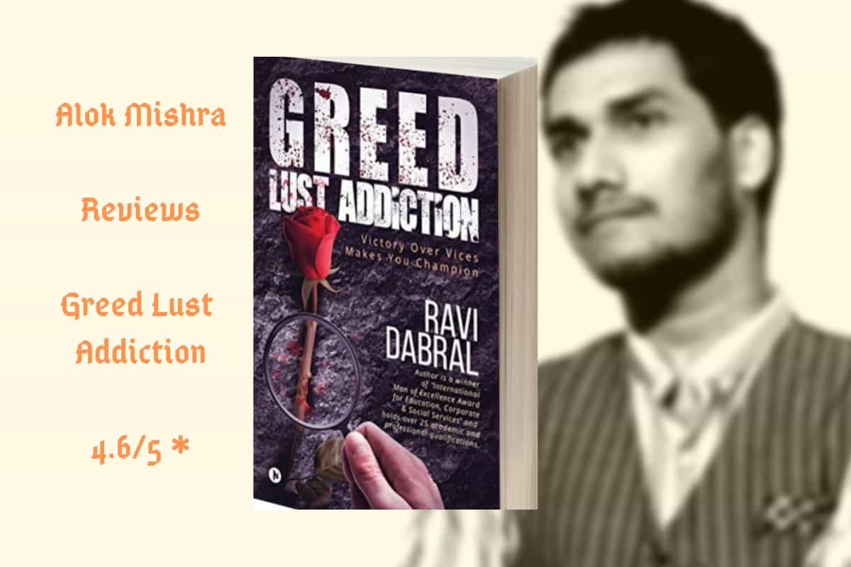 Greed Lust Addiction Book Review (1)
