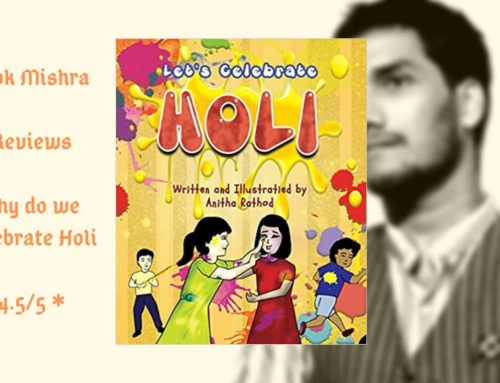 Why do we celebrate Holi? by Anitha Rathod – Book Review