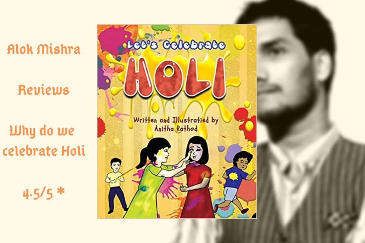 Why Do We Celebrate Holi_ Review