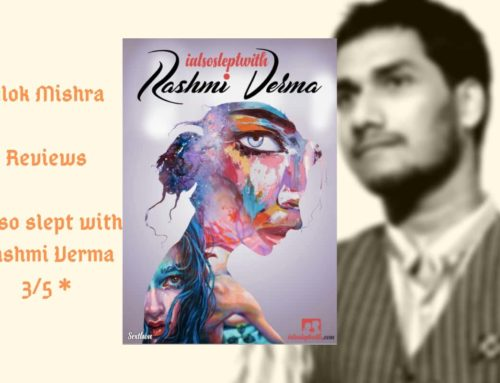 I also slept with Rashmi Verma – Book Review