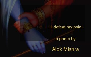 I'll defeat my pain - poem