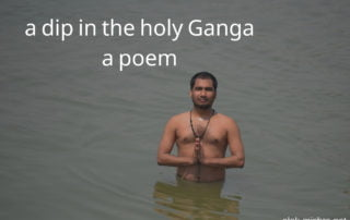a dip in the holy Ganga poem Alok Mishra