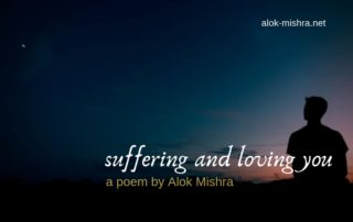 suffering and loving you... poem