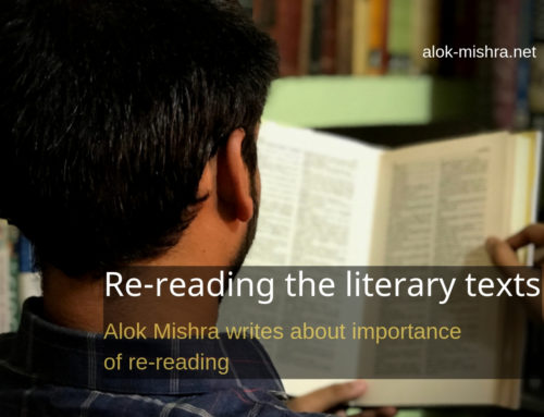 Should you read a literary text again and again? Importance of re-reading