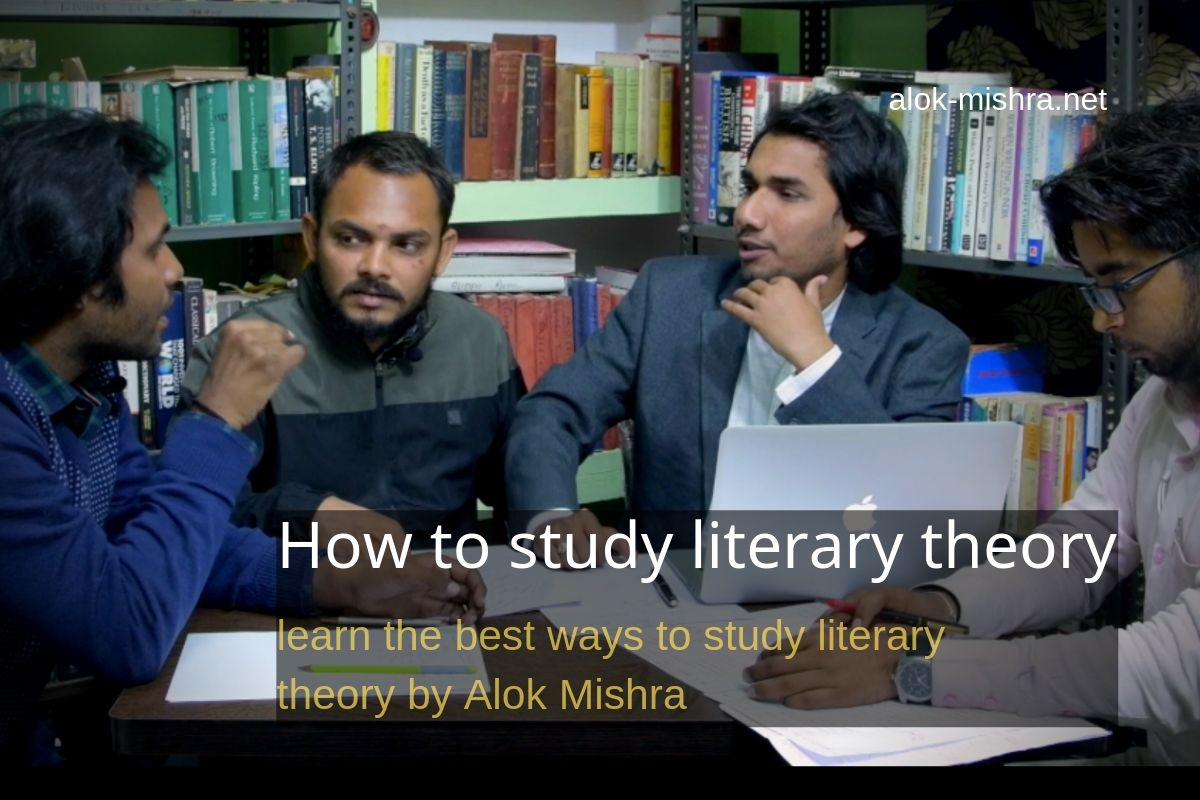 How To Study Literary Theory And Criticism