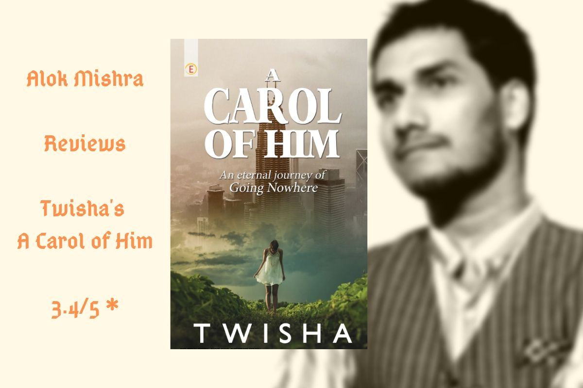 A Carol Of Him By Twisha Review