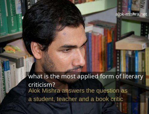 What form of literary criticism do we mostly use? Close reading method!