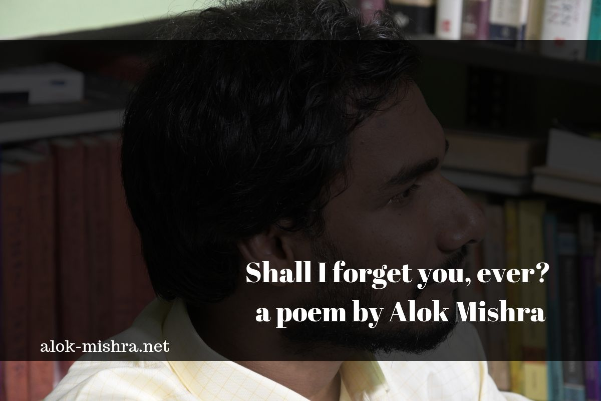 Love Poem Alok Mishra Heartbreak