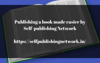 Self publishing Network publish a book easily