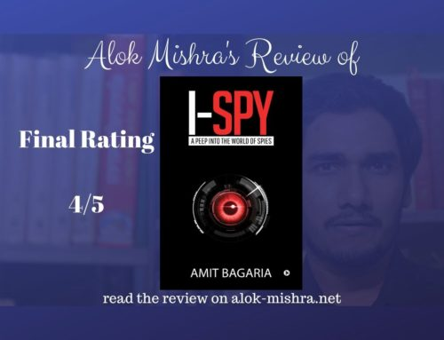 I-Spy: A Peep into the World of Spies – Amit Bagaria – Review