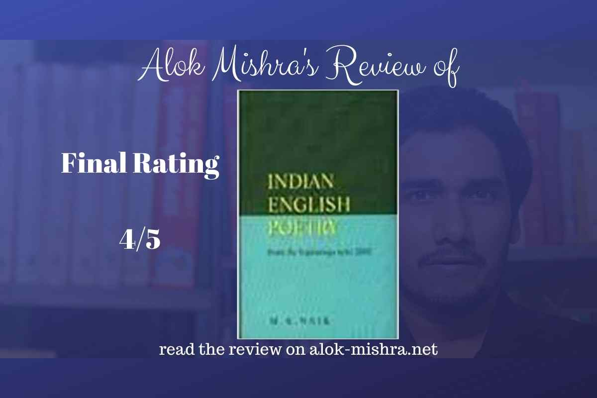 Indian English Poetry By M K Naik Review